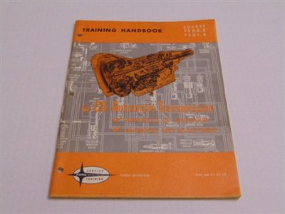 THE C6 AUTOMATIC TRANSMISSION TRAINING HANDBOOK FIRST EDITION
