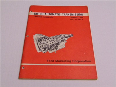 THE C6 AUTOMATIC TRANSMISSION TRAINING HANDBOOK SECOND EDITION